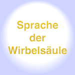 Wirbel und Psyche / Sprache der Wirbelsäule